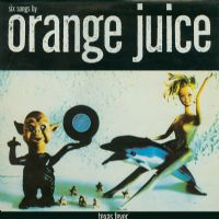 Orange Juice - Texas Fever - RSD 2013